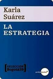 descargar epub La estrategia – Autor Karla Suárez gratis