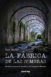 descargar epub La fábrica de las sombras – Autor Ibon Martín