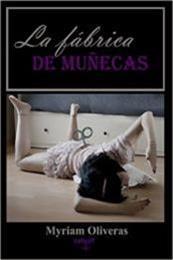 descargar epub La fábrica de muñecas – Autor Myriam Oliveras Palomar