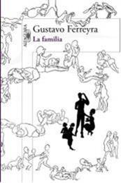 descargar epub La familia – Autor Gustavo Ferreyra gratis