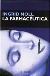 descargar epub La farmacéutica – Autor Ingrid Noll gratis