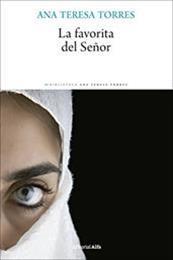 descargar epub La favorita del señor – Autor Ana Teresa Torres gratis