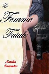 descargar epub La femme fatale – Autor Natalia Fernández