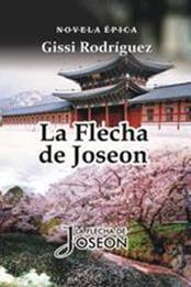 descargar epub La flecha de Joseon – Autor Gissi Rodríguez