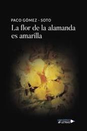 descargar epub La flor de la alamanda es amarilla – Autor Paco Gómez-Soto