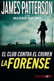 descargar epub La forense – Autor James Patterson;Maxine Paetro