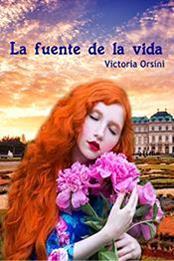 La Fuente De La Vida Autor Víctoria Orsini