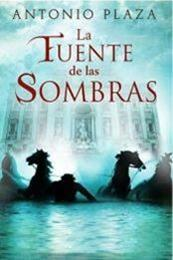 descargar epub La fuente de las sombras – Autor Antonio Plaza