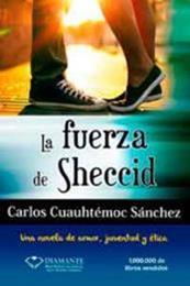 descargar epub La fuerza de Sheccid – Autor Carlos Cuauhtémoc Sánchez