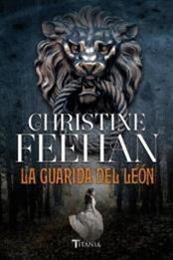 descargar epub La guarida del león – Autor Christine Feehan