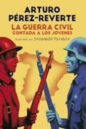 descargar epub La guerra civil contada a los jovenes – Autor Arturo Pérez-Reverte gratis