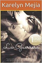 descargar epub La guerrera – Autor Karelyn Mejía gratis