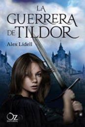 descargar epub La guerrera de Tildor – Autor Alex Lidell