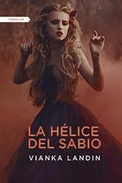 descargar epub La hélice del sabio – Autor Vianka Landin gratis