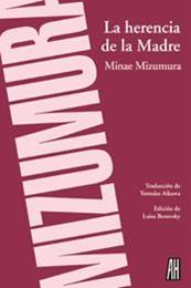 descargar epub La herencia de la madre – Autor Minae Mizumura