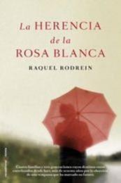 descargar epub La herencia de la rosa blanca – Autor Raquel Rodrein