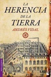 descargar epub La herencia de la tierra – Autor Andrés Vidal gratis