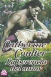 descargar epub La herencia del amor – Autor Catherine Coulter