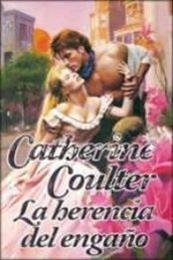 descargar epub La herencia del engaño – Autor Catherine Coulter gratis