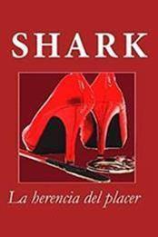 descargar epub La herencia del placer – Autor Shark