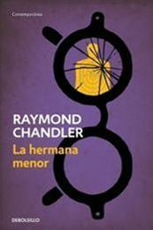 descargar epub La hermana menor – Autor Raymond Chandler