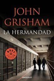 descargar epub La hermandad – Autor John Grisham gratis