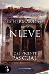 descargar epub La hermandad de la nieve – Autor José Vicente Pascual gratis
