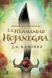 descargar epub La hermandad hojanegra – Autor José Antonio Ramirez