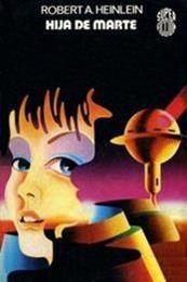 descargar epub La hija de Marte – Autor Robert A. Heinlein gratis