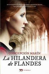 descargar epub La hilandera de Flandes – Autor Concepción Marín Albesa gratis