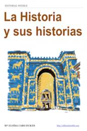 descargar epub La historia y sus historias – Autor María Eloísa Caro Durán
