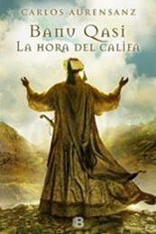 descargar epub La hora del calífa – Autor Carlos Aurensanz