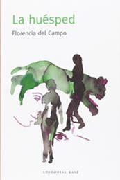 descargar epub La huésped – Autor Florencia del Campo