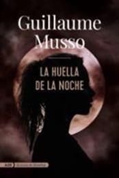 descargar epub La huella de la noche – Autor Guillaume Musso gratis