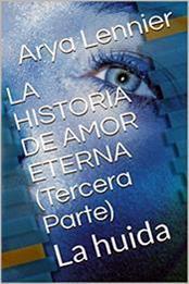 descargar epub La huida – Autor Arya Lennier gratis