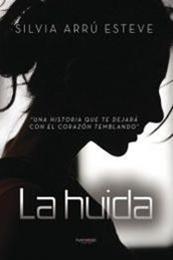 descargar epub La huida – Autor Silvia Arrú Esteve