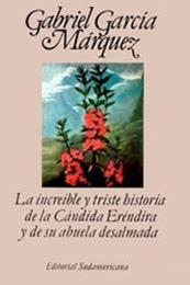 descargar epub La increíble y triste historia de la Cándida Eréndira y de su abuela desalmada – Autor Gabriel García Márquez gratis