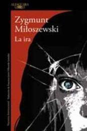 descargar epub La ira – Autor Zygmunt Miloszewski