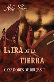 descargar epub La ira de la tierra – Autor Ada Cruz
