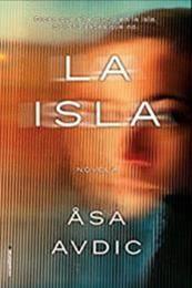 descargar epub La isla – Autor Asa Avdic