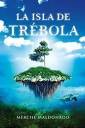 descargar epub La isla de Trébola – Autor Merche Maldonado