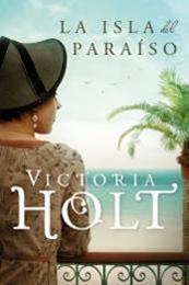 descargar epub La isla del paraíso – Autor Victoria Holt gratis