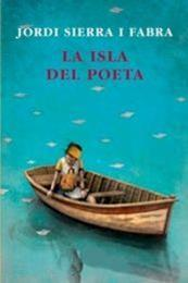 descargar epub La isla del poeta – Autor Jordi Sierra i Fabra gratis