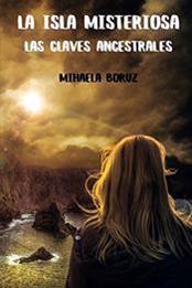 descargar epub La isla misteriosa. Las claves ancestrales – Autor Mihaela Boruz