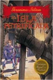 descargar epub La isla petrificada – Autor Gerónimo Stilton gratis