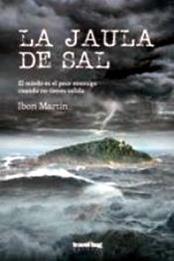 descargar epub La jaula de sal – Autor Ibon Martín gratis