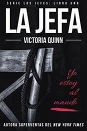 descargar epub La jefa – Autor Victoria Quinn gratis