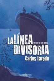 descargar epub La línea divisoria – Autor Carlos Laredo