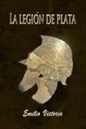 descargar epub La legión de plata – Autor Emilio Victoria gratis