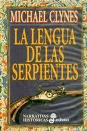 descargar epub La lengua de las serpientes – Autor Michael Clynes;Paul C. Doherty